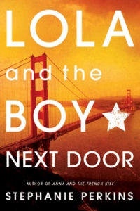 "Cover for ""Lola and the Boy Next Door."" Image Source: Stephanieperkins.com"
