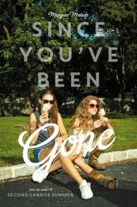 "Cover for ""Since You've Been Gone."" Image Source: Goodreads"