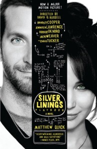 """""""The Silver Linings Playbook"""" by Matthew Quick"""